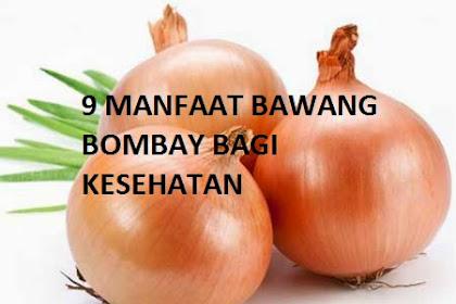 9 Manfaat Bawang Bombay Bagi Kesehatan