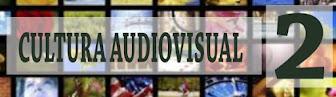 Cultura Audiovisual 2