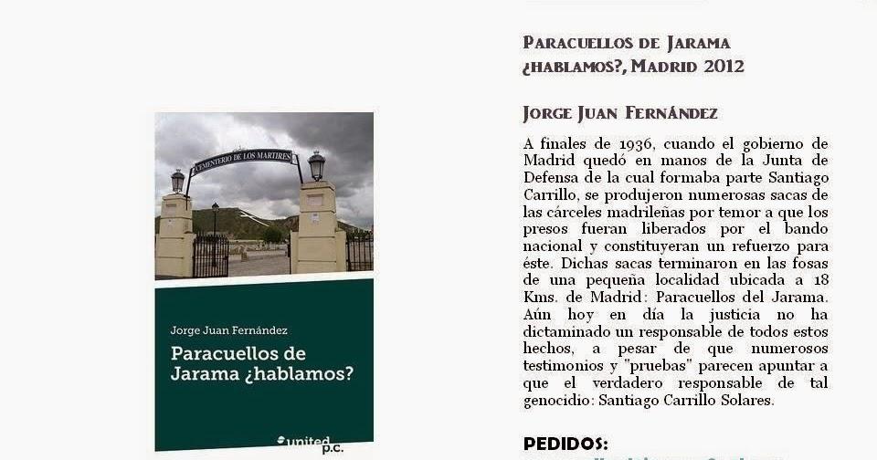 Acci n juvenil espa ola libro sobre las matanzas de paracuellos del jarama - Tiempo en paracuellos del jarama ...