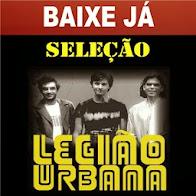 BAIXE JÁ SELEÇÃO LEGIÃO URBANA SEM VINHETAS BY DJ HELDER ANGELO