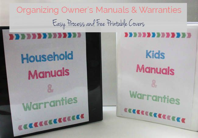 Organize your Owner's Manuals and Warranties Easily. Great method on keeping your directions handy. Free printables for your binder too!