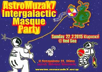 AstroMuzak7 Intergalactic Masque Party