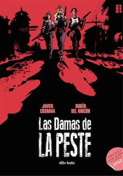 Las damas de la peste - Javier Cosnava - Rubén del Rincón