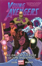 Cover of Young Avengers Volume Three, Mic Drop at the Edge of Time and Space