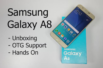 Samsung Galaxy A8 Price and Unboxing Review
