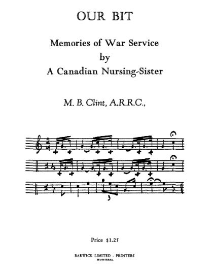 Doing Our Bit : Memories of War Service By a Canadian Nursing Sister