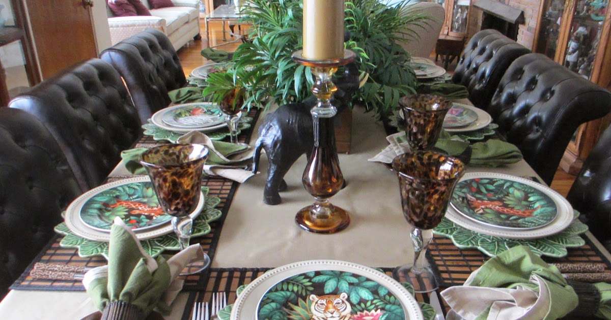 The Welcomed Guest It S A Jungle Out There Tablescape