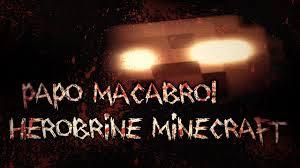 Herobrine e Minecraft