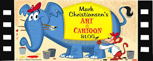 MARK CHRISTIANSEN'S ART AND CARTOON BLOG!