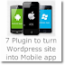 7 Plugins to turn Wordpress site into Mobile App