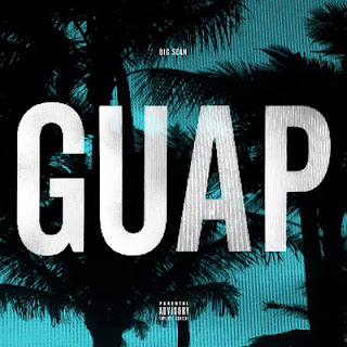Big Sean - Guap Lyrics