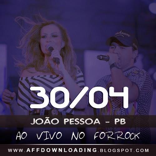 Baixar – Aviões do Forró – Forrock – João Pessoa – PB – 30.04.2015