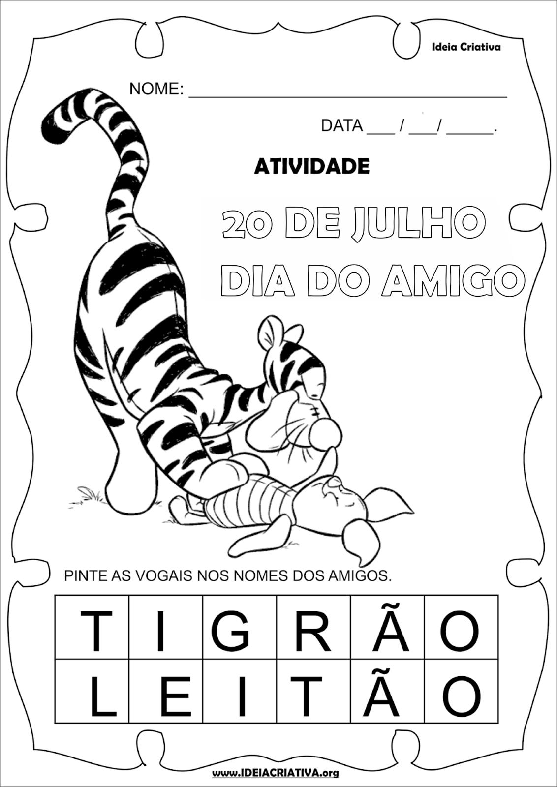 Atividade Dia do Amigo Tigrão e Leitão Turma do Pooh