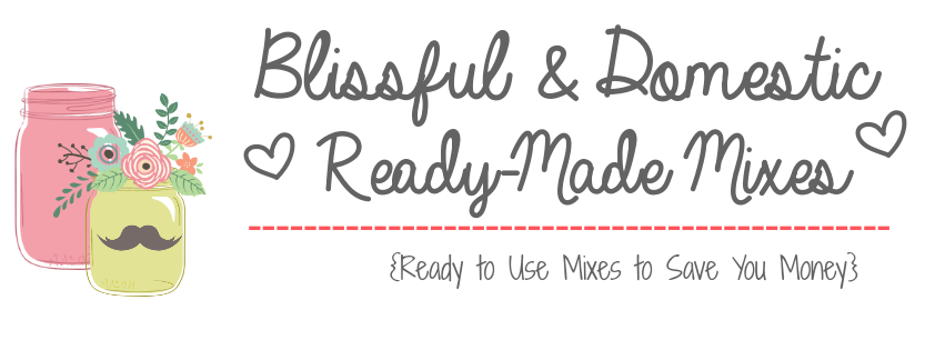 Blissful and Domestic Ready Made Mixes
