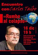 """Encuentro con Carlos Taibo """"Rumbo al Colapso"""