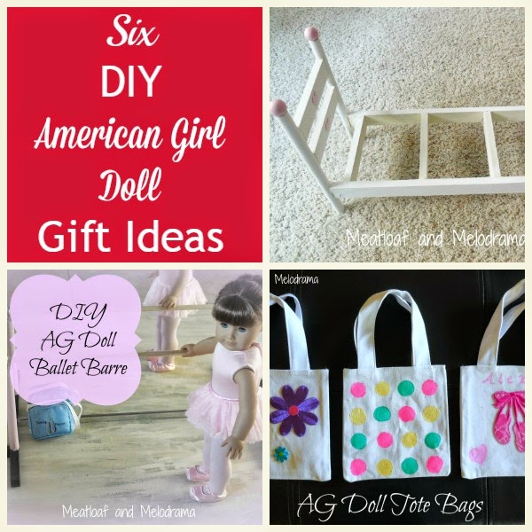 Meatloaf and melodrama six diy american girl doll gift ideas for American girl diy crafts