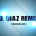 Pack Salsa & Bachata Edu. Diaz Remixer 001
