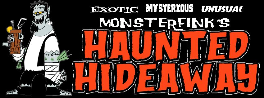 Monsterfink's Haunted Hideaway