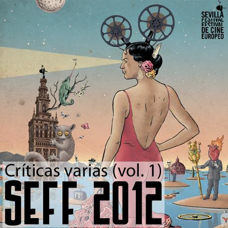 Tanda de Críticas rapidas sobre el SEFF 2012