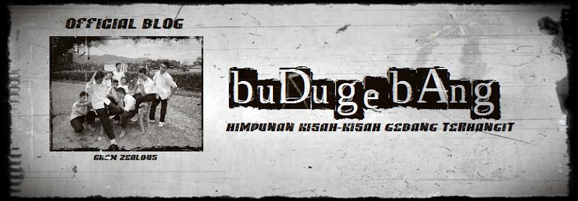 BUDU GEBANG™