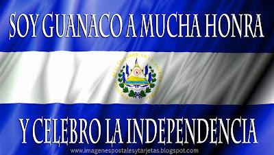Bandera de El Salvador – Soy guanaco a mucha honra y celebro la independencia (Imagenes para Facebook)