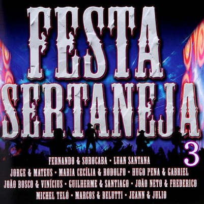 Festa Sertaneja 3!