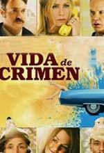 Vida De Crimen (2013)