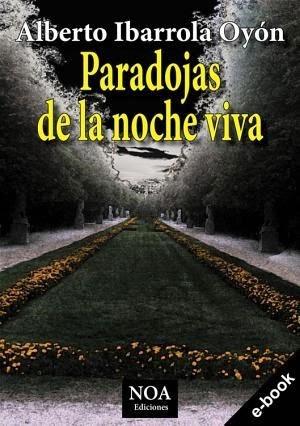 Paradojas de la noche viva.