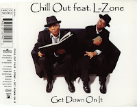 Chill Out Feat. L-Zone - Get Down On It (CDM) (1998)