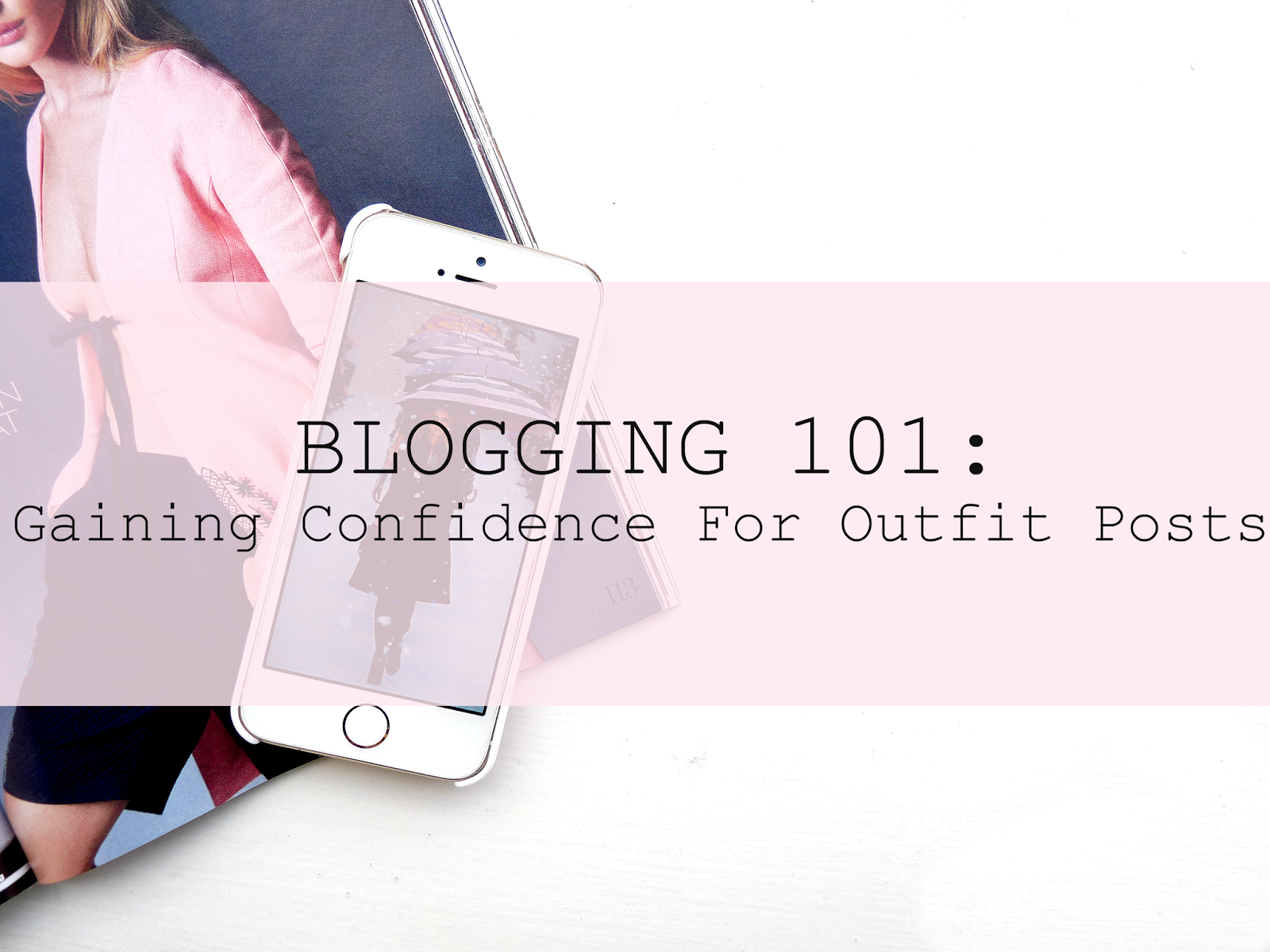 How to gain confidence for fashion bloggers outfit posts lifestyle advice youwishyou