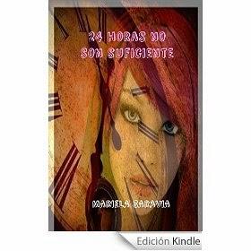 http://www.amazon.es/24-horas-son-suficiente-tiempo-ebook/dp/B009T62UPO/ref=zg_bs_827231031_f_5