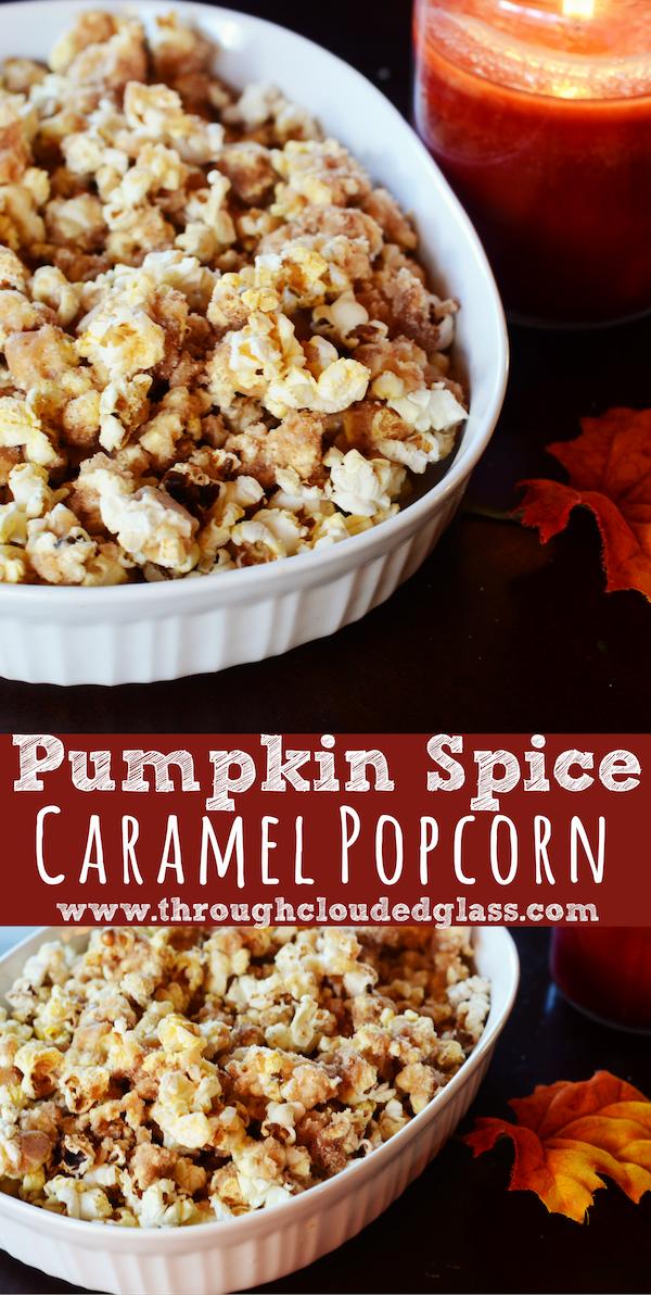 Pumpkin Spice Caramel Popcorn | Through Clouded Glass