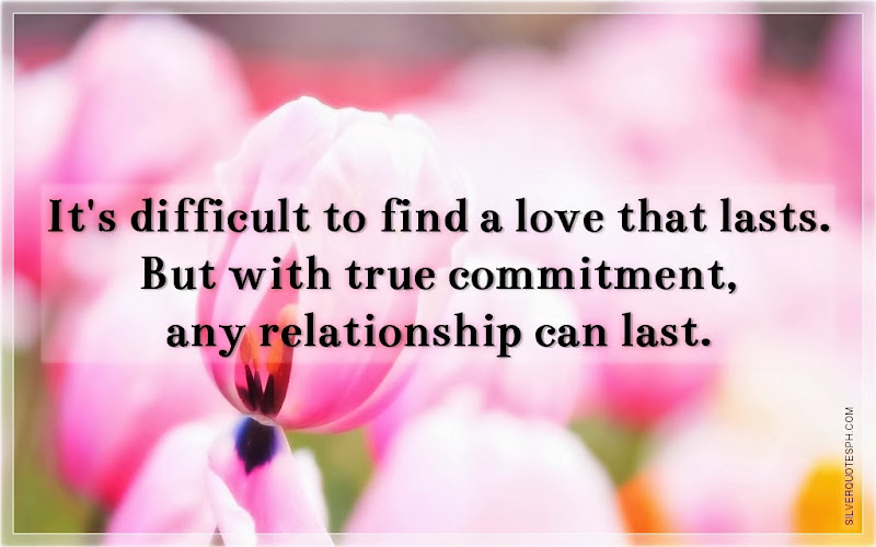 It's Difficult To Find A Love That Lasts, Picture Quotes, Love Quotes, Sad Quotes, Sweet Quotes, Birthday Quotes, Friendship Quotes, Inspirational Quotes, Tagalog Quotes