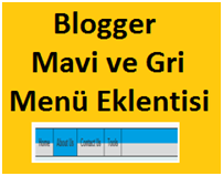 Blogger Mavi ve Gri Menü Eklentisi