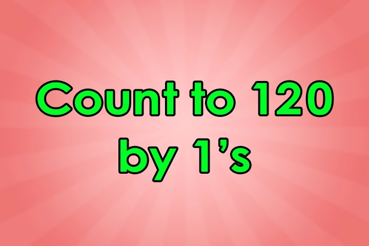 Count to 120 Educational Song