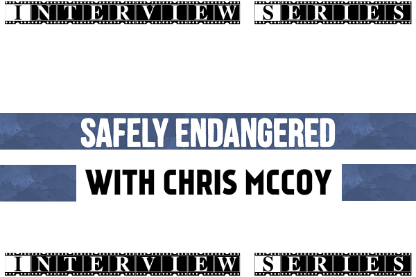 An Amusing Interview at SafelyEndangered with Chris McCoy Front