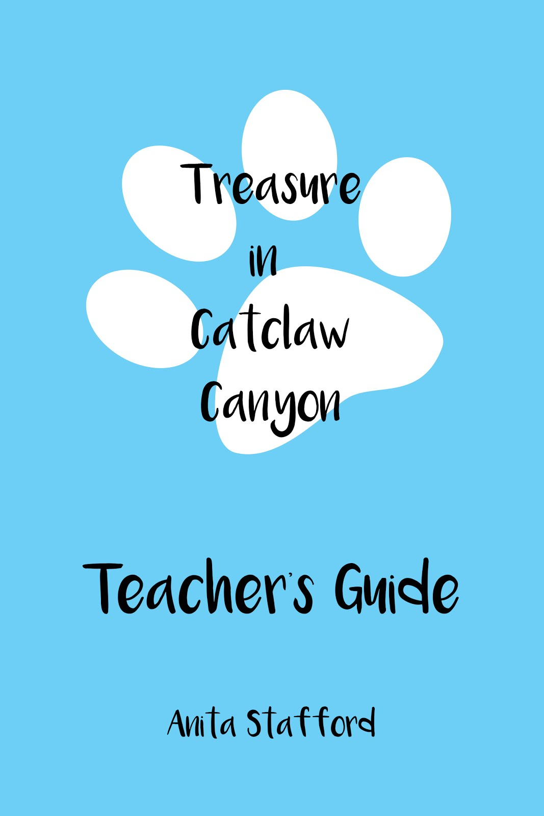 Treasure in Catclaw Canyon Teacher's Guide