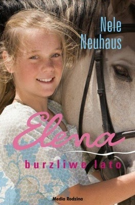 http://datapremiery.pl/nele-neuhaus-elena-burzliwe-lato-elena-ein-leben-fur-pferde-band-2-sommer-der-entscheidung-premiera-ksiazki-7284/