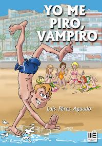 YO ME PIRO, VAMPIRO la nueva obra de Luis Pérez Aguado