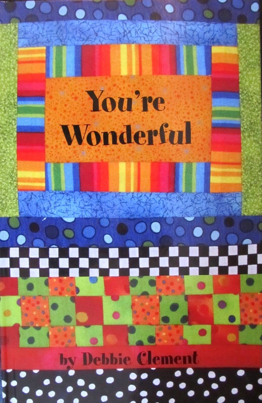 """You're Wonderful"" by Debbie Clement (Song of Self Esteem: to launch and conclude the school year)"