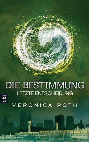 http://lisaundlaurahoch2.blogspot.de/2014/04/rezension-die-bestimmung-letzte.html