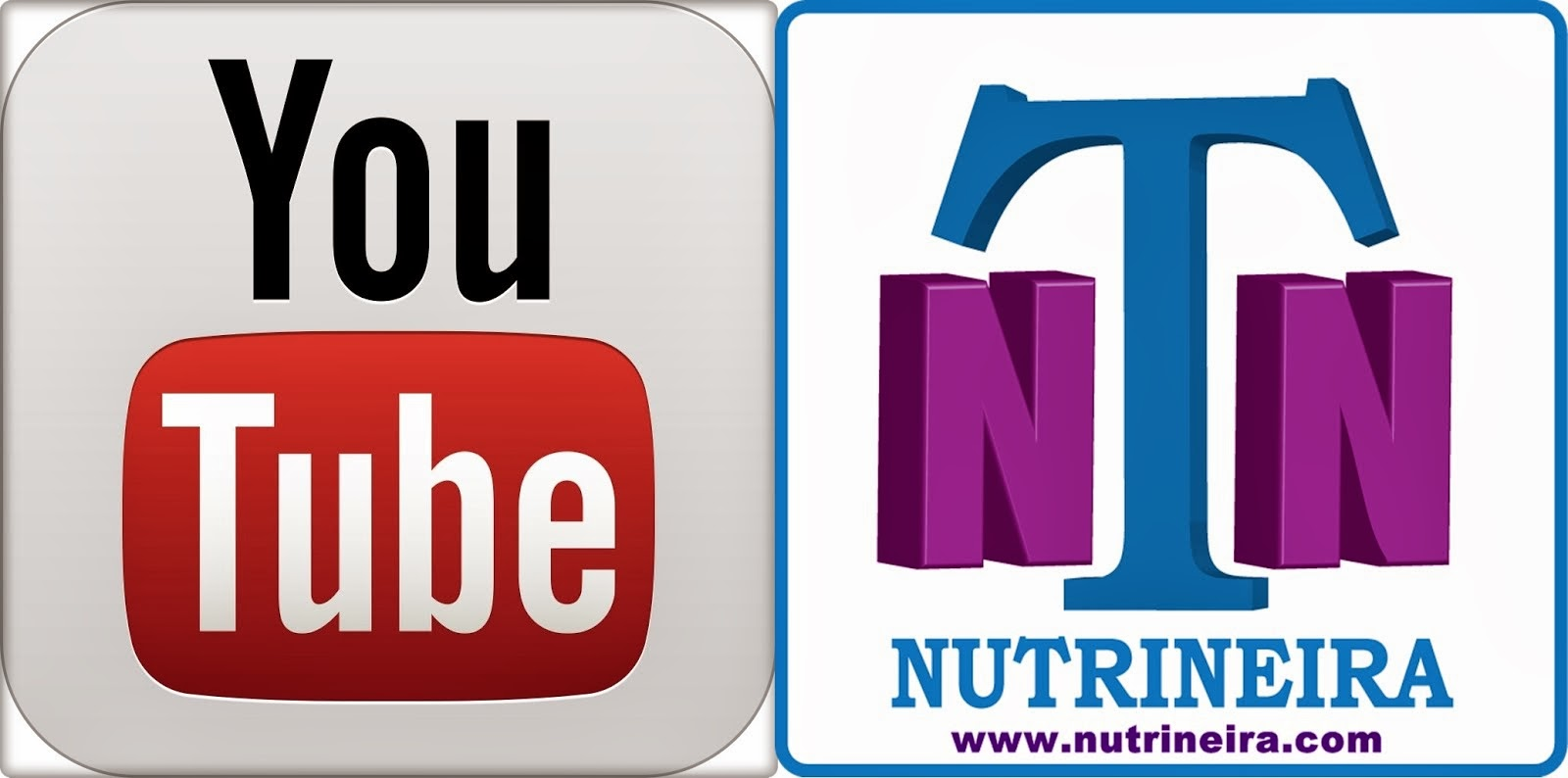 "CANAL YouTube ""NUTRINEIRA"""
