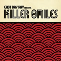 East Bay Ray & The Killer Smiles CD Review (MVD Audio)