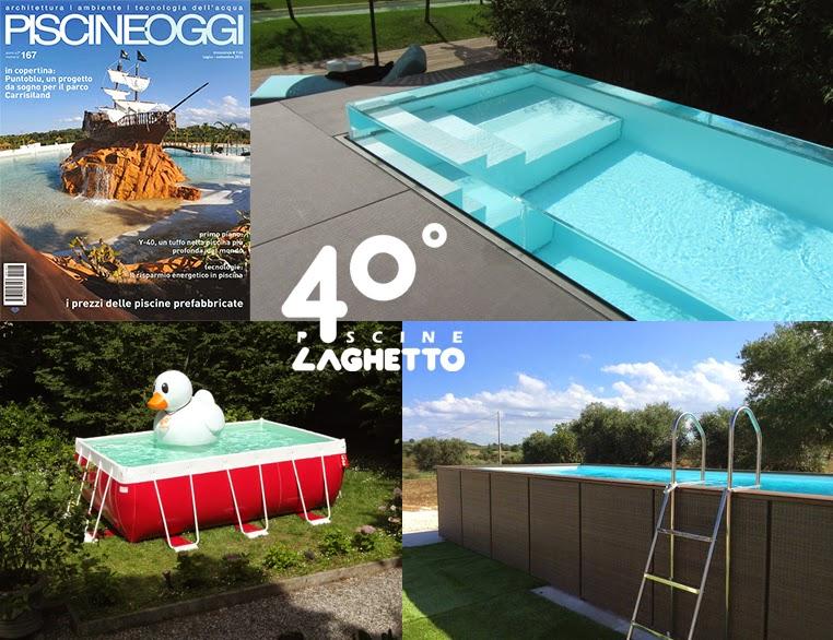 Laghetto Group, 40 anni di piscine | Piscine Laghetto News Blog