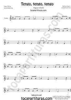 Violín Partitura de Tengo, tengo, tengo Canción popular infantil  Sheet Music for Violin Music Scores