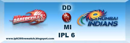 DD vs MI IPL 6 Live Streaming Video and Highlight Video