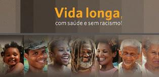 """""""Vida longa, com SAÚDE e sem racismo!"""" Mobilização Nacional Pró-Saúde da População Negra 2012"""