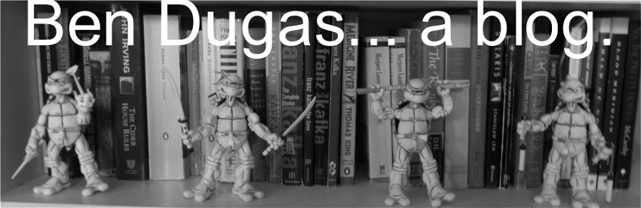 Ben Dugas... a blog.