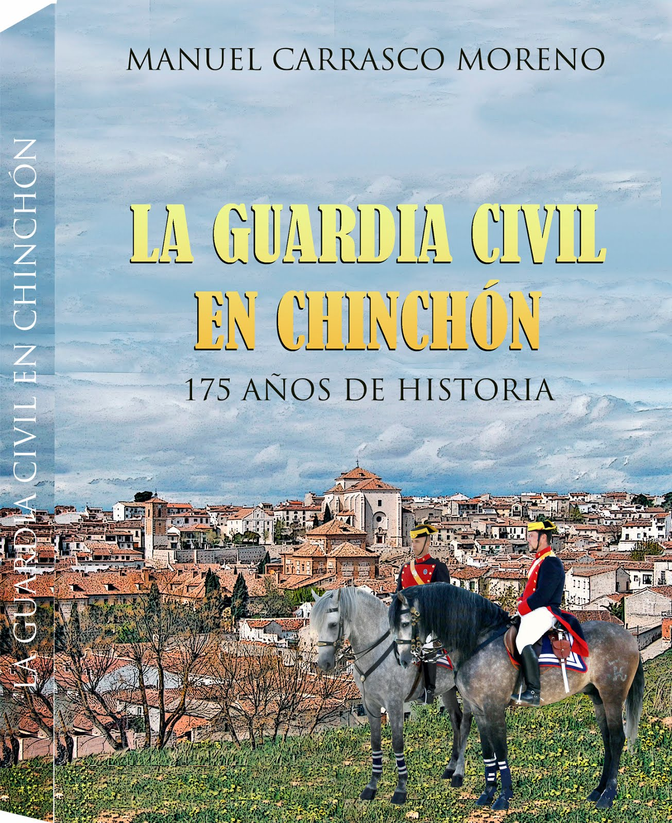 LA GUARDIA CIVIL EN CHINCHÓN