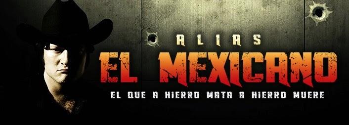 Ver Alias el Mexicano Capítulo 34 Teleserie